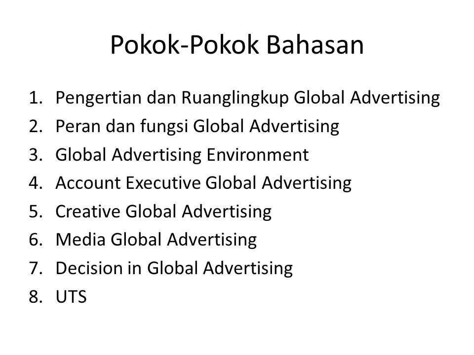 Pokok-Pokok Bahasan Pengertian dan Ruanglingkup Global Advertising