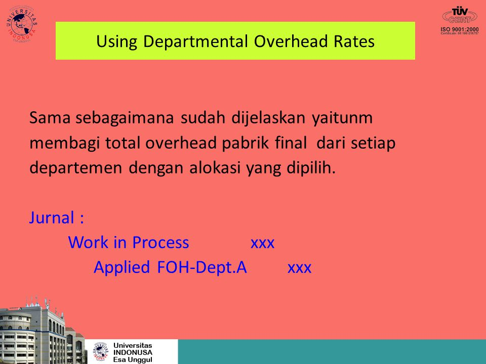 Using Departmental Overhead Rates