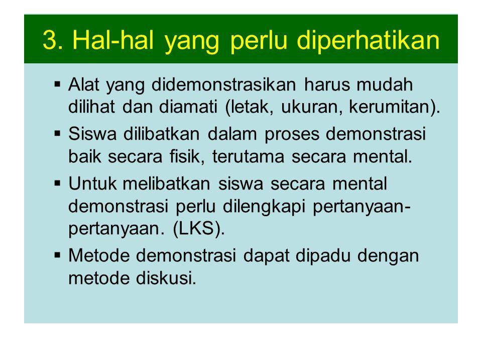 3. Hal-hal yang perlu diperhatikan