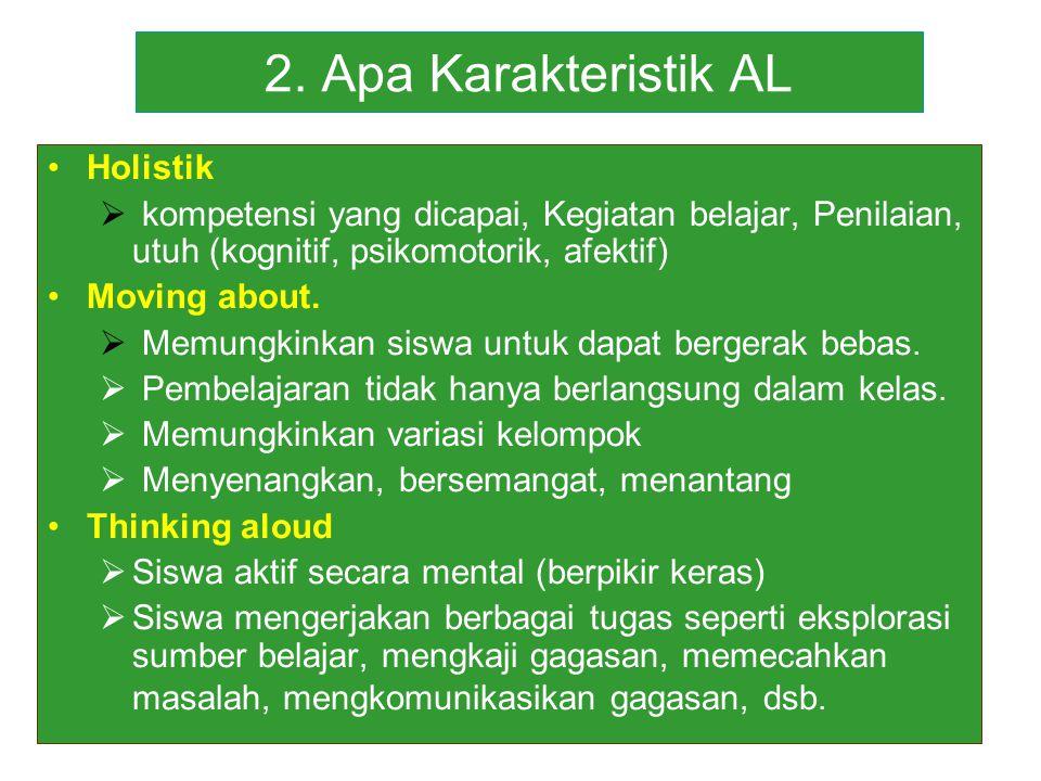 2. Apa Karakteristik AL Holistik
