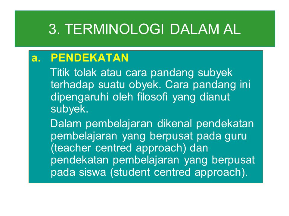 3. TERMINOLOGI DALAM AL PENDEKATAN