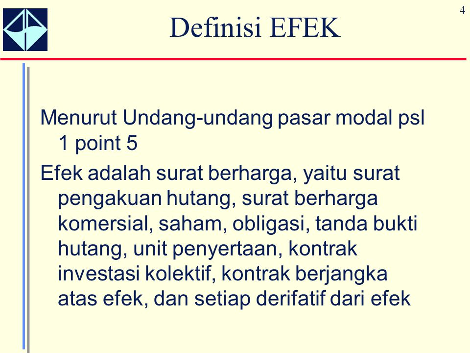 Definisi EFEK Menurut Undang-undang pasar modal psl 1 point 5