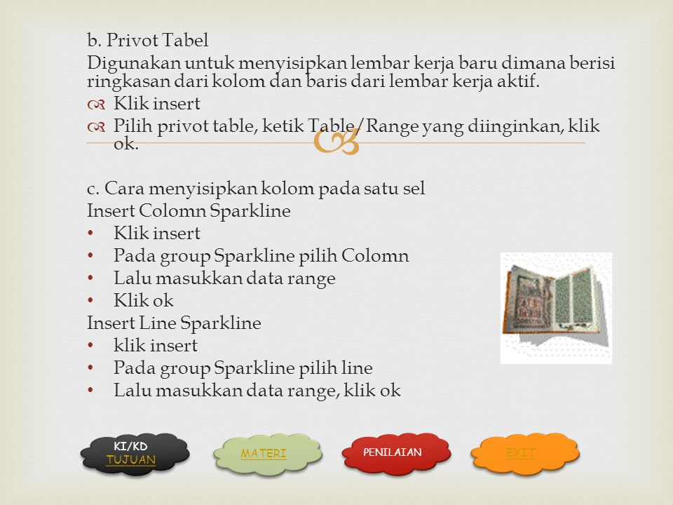 Pilih privot table, ketik Table/Range yang diinginkan, klik ok.