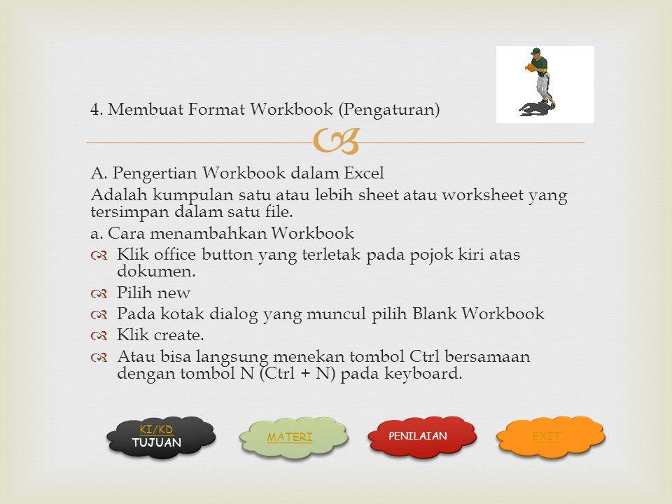 4. Membuat Format Workbook (Pengaturan)