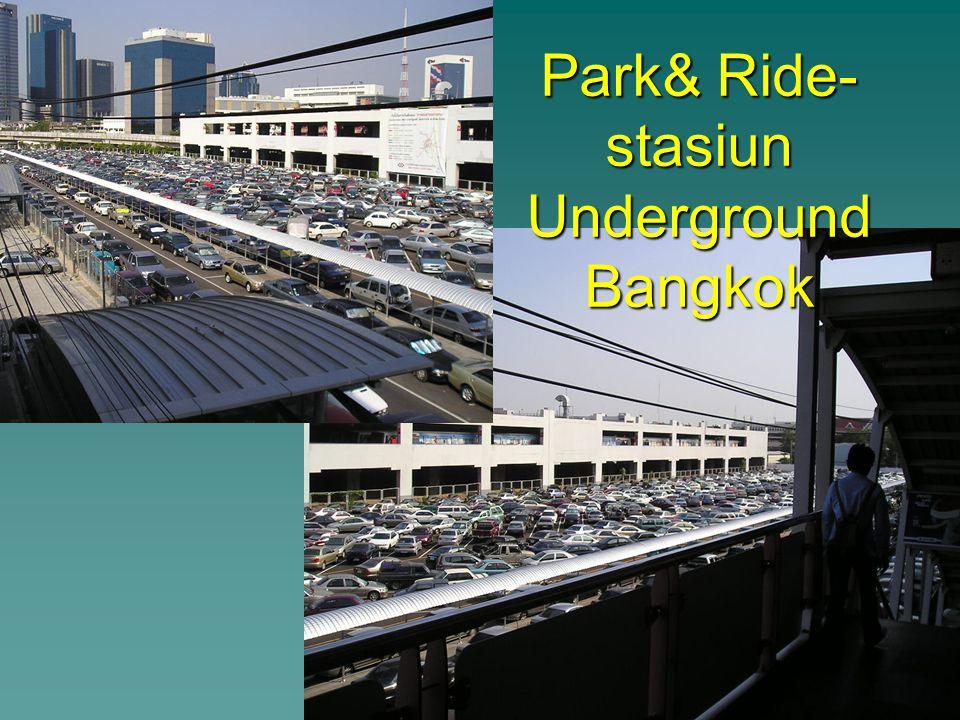 Park& Ride- stasiun Underground Bangkok
