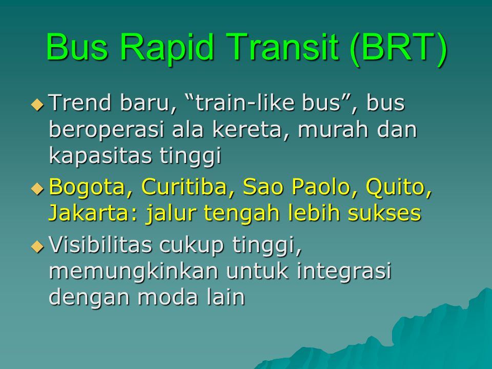 Bus Rapid Transit (BRT)