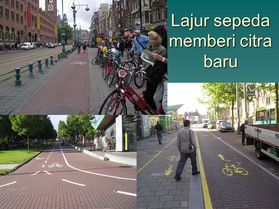 Lajur sepeda memberi citra baru