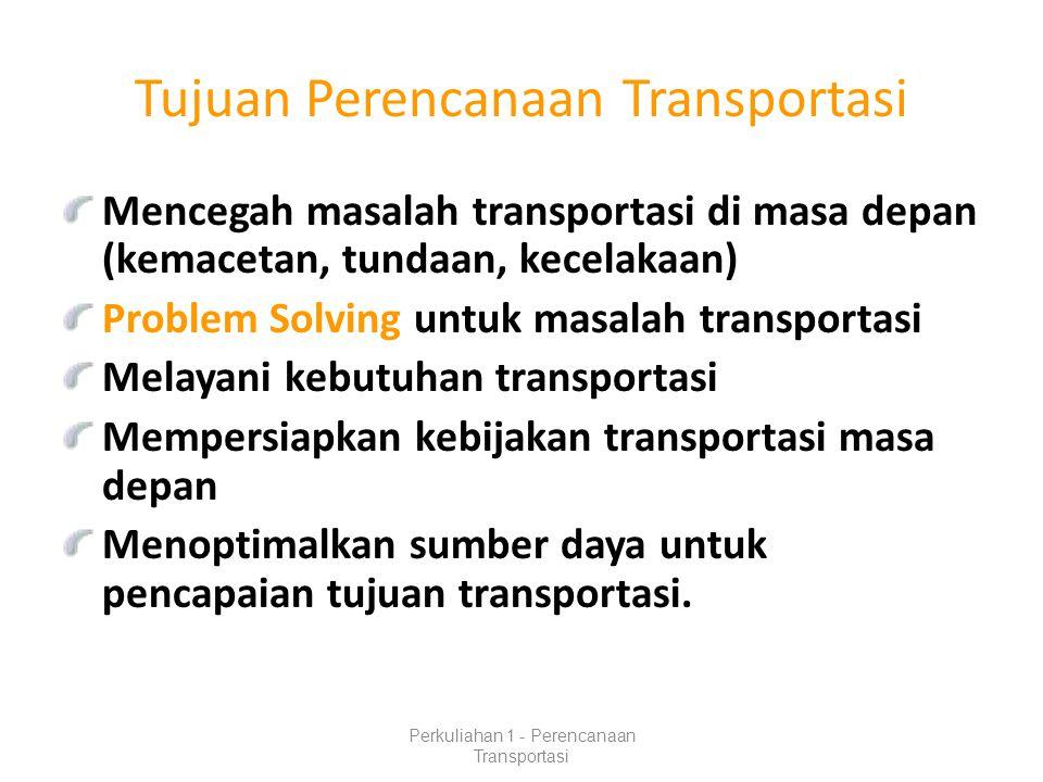 Tujuan Perencanaan Transportasi