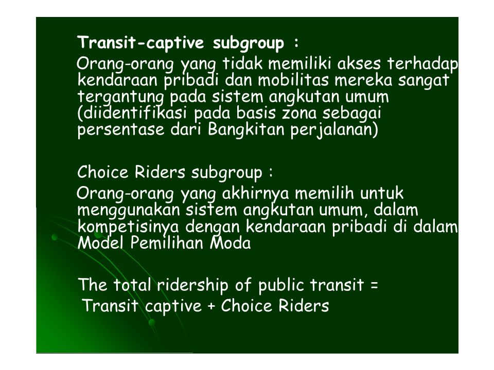 Transit-captive subgroup :