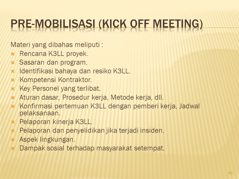 Pre-Mobilisasi (kick off meeting)