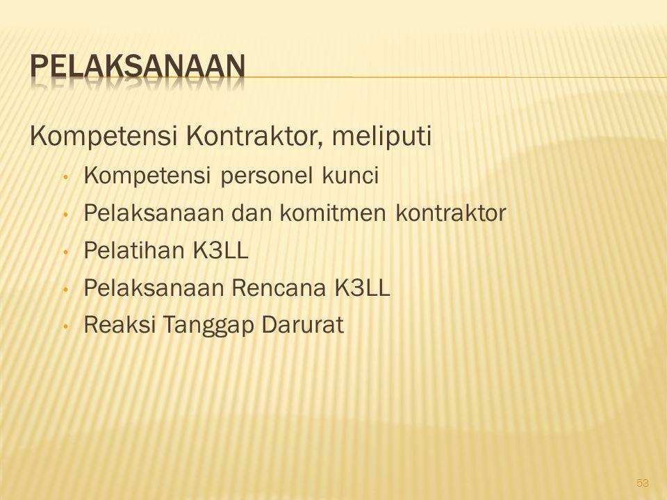 Pelaksanaan Kompetensi Kontraktor, meliputi Kompetensi personel kunci
