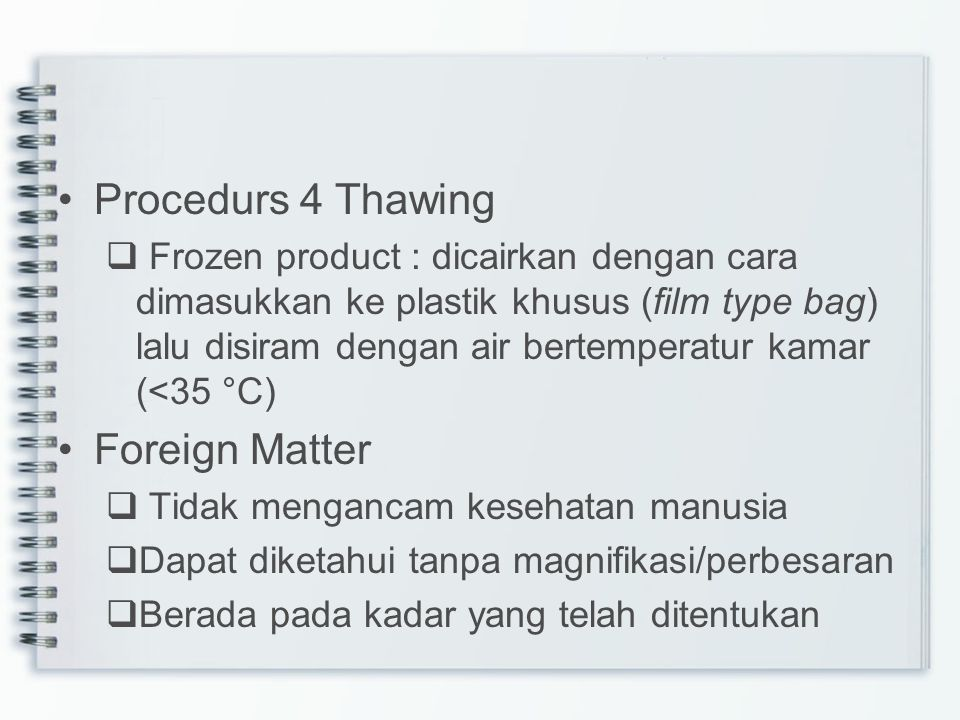 Procedurs 4 Thawing Foreign Matter