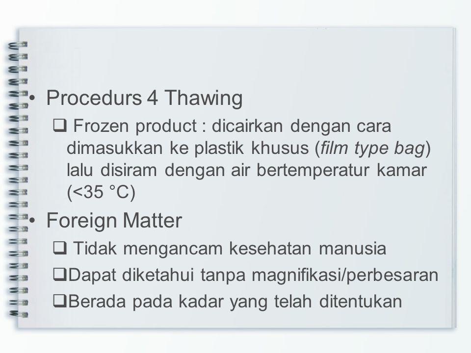 Procedurs 4 Thawing Foreign Matter