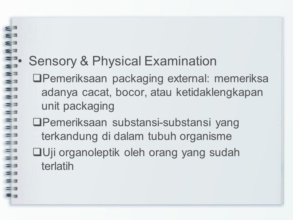 Sensory & Physical Examination