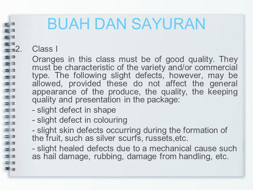 BUAH DAN SAYURAN 2. Class I