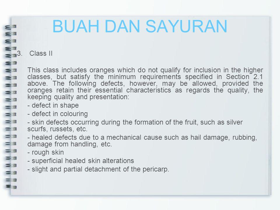 BUAH DAN SAYURAN 3. Class II