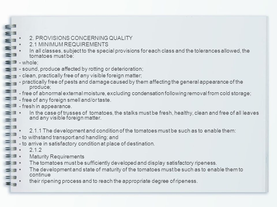 2. PROVISIONS CONCERNING QUALITY
