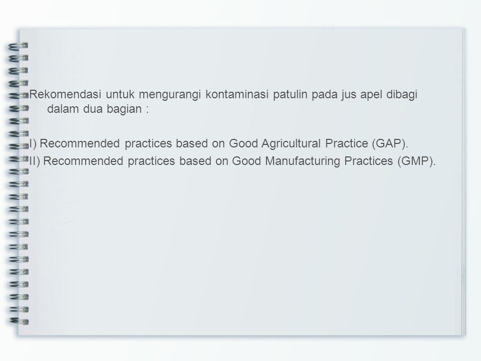 I) Recommended practices based on Good Agricultural Practice (GAP).