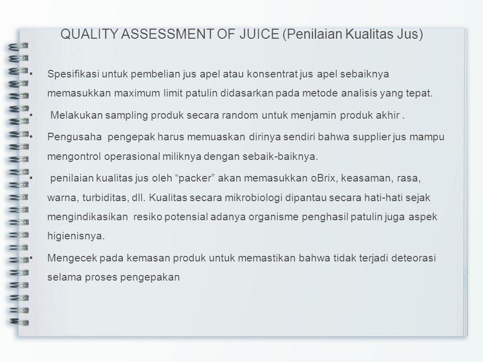 QUALITY ASSESSMENT OF JUICE (Penilaian Kualitas Jus)