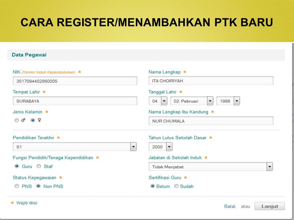 CARA REGISTER/MENAMBAHKAN PTK BARU