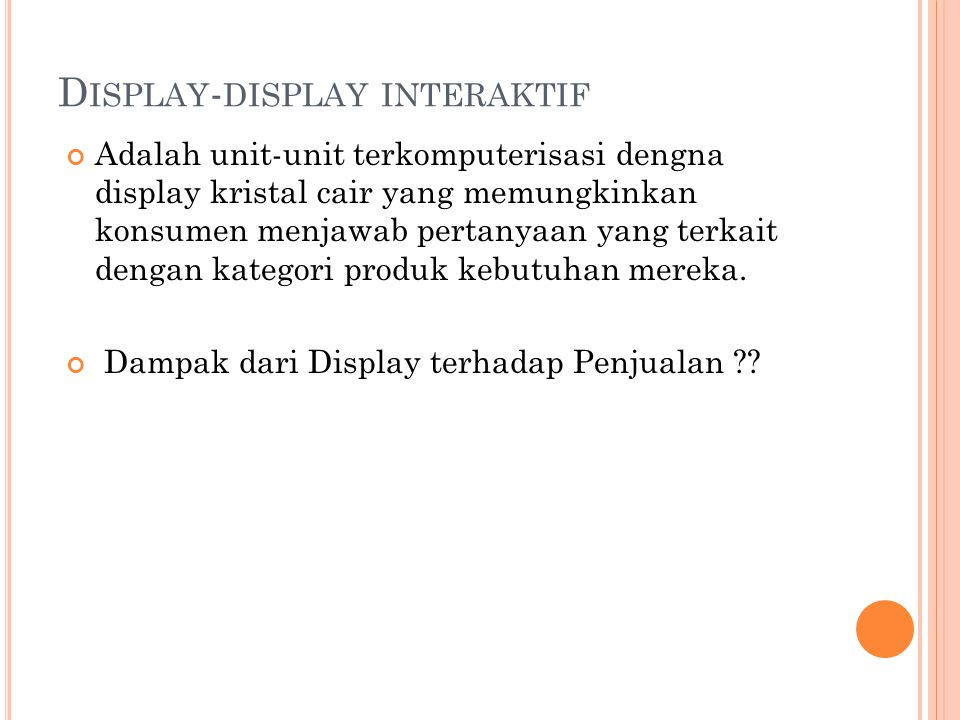 Display-display interaktif