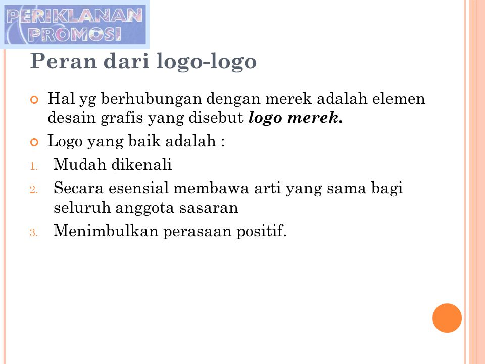 Peran dari logo-logo Hal yg berhubungan dengan merek adalah elemen desain grafis yang disebut logo merek.
