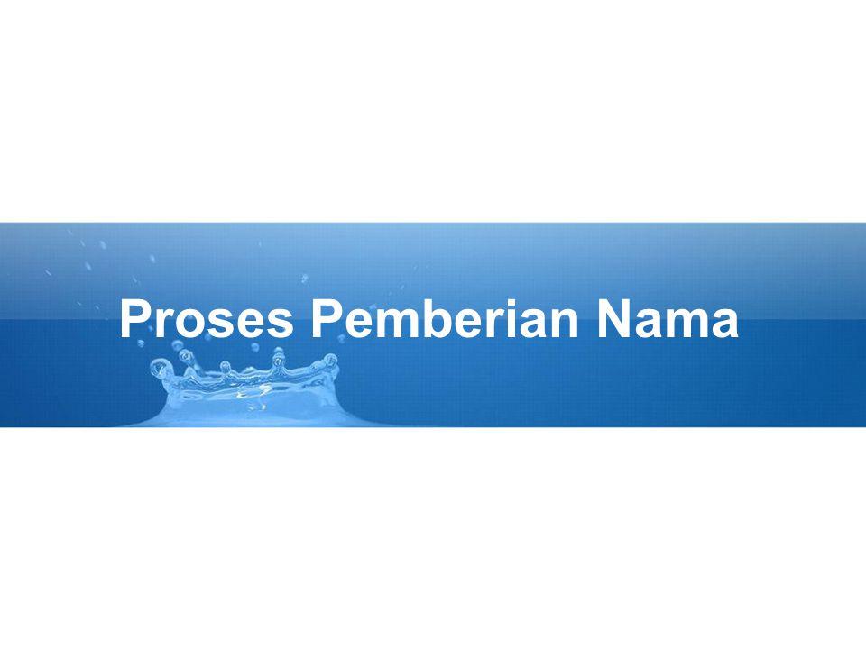 Proses Pemberian Nama