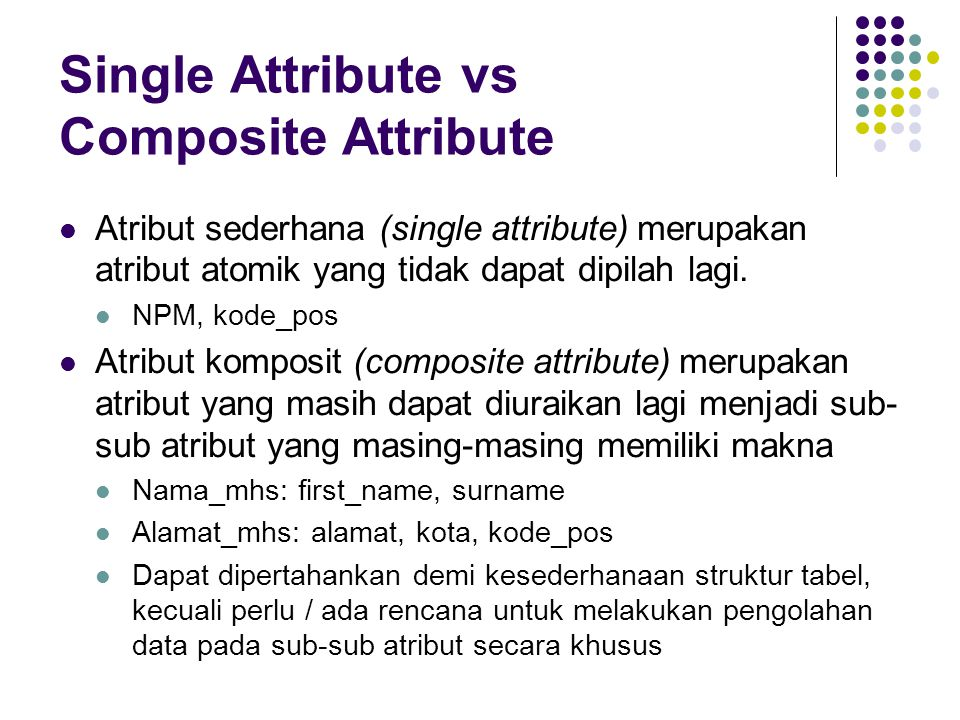 Single Attribute vs Composite Attribute