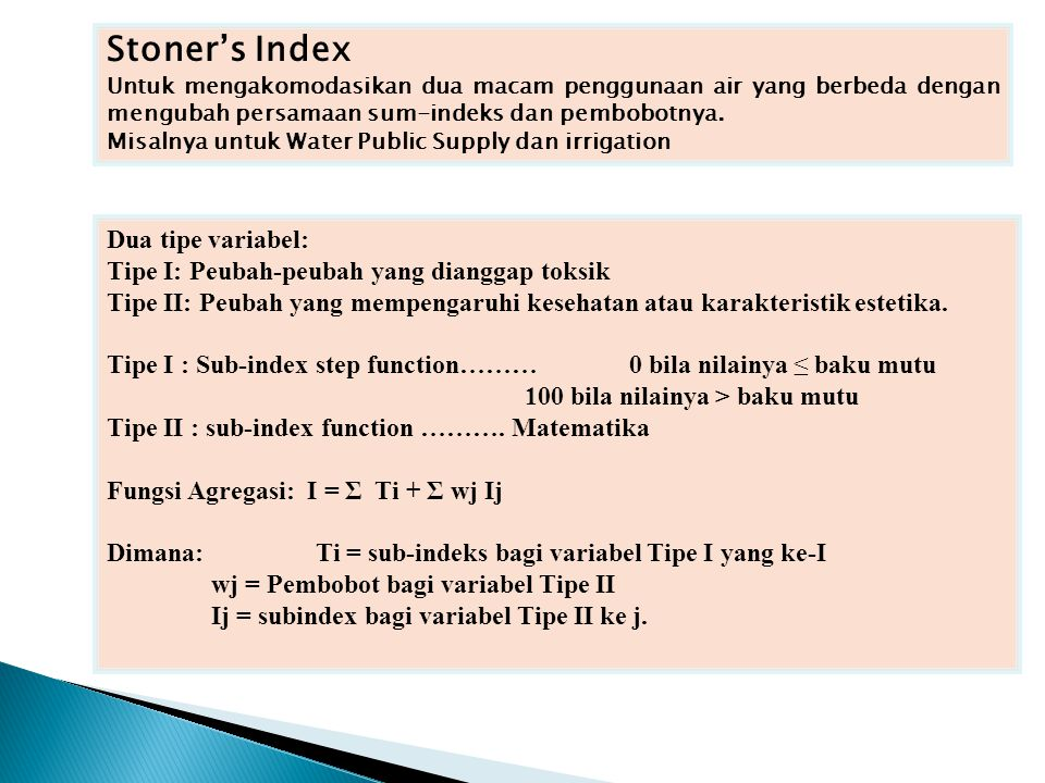 Stoner's Index Dua tipe variabel: