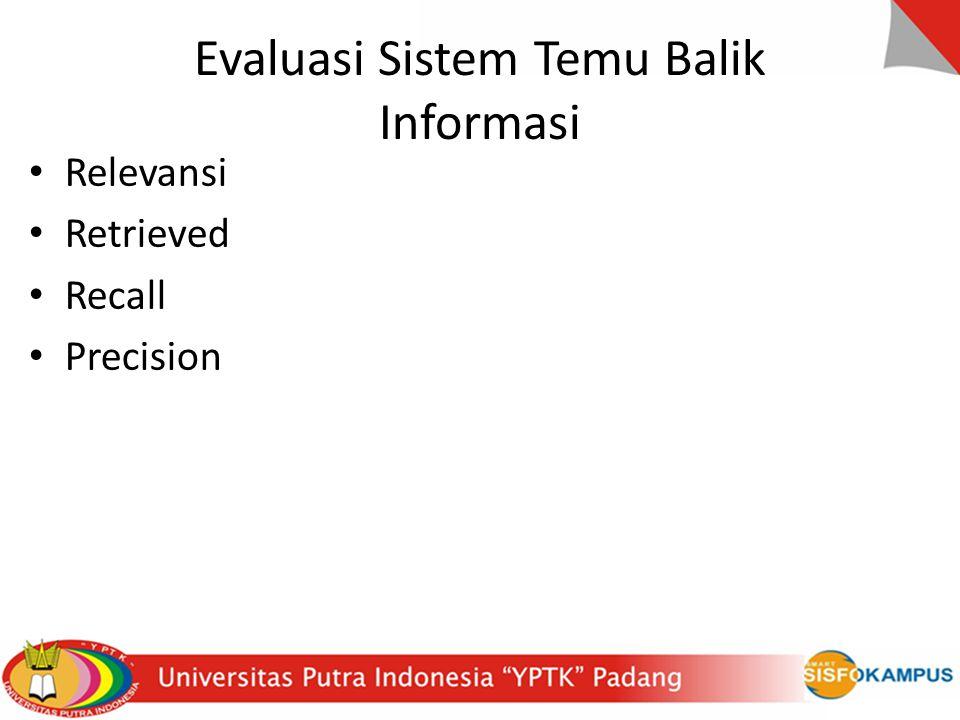 Evaluasi Sistem Temu Balik Informasi
