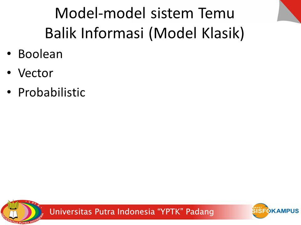 Model-model sistem Temu Balik Informasi (Model Klasik)