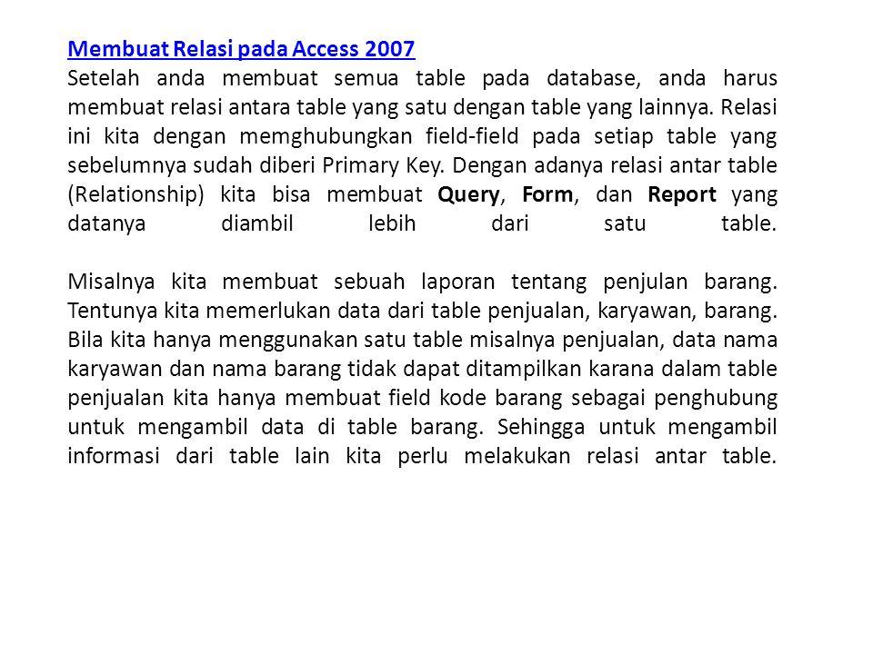 Membuat Relasi pada Access 2007
