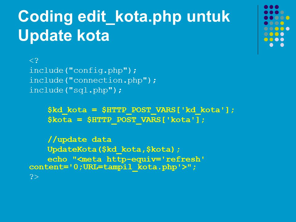 Coding edit_kota.php untuk Update kota