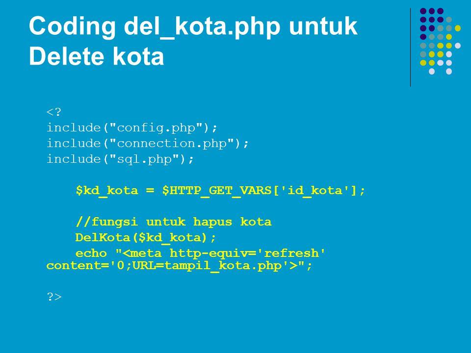 Coding del_kota.php untuk Delete kota