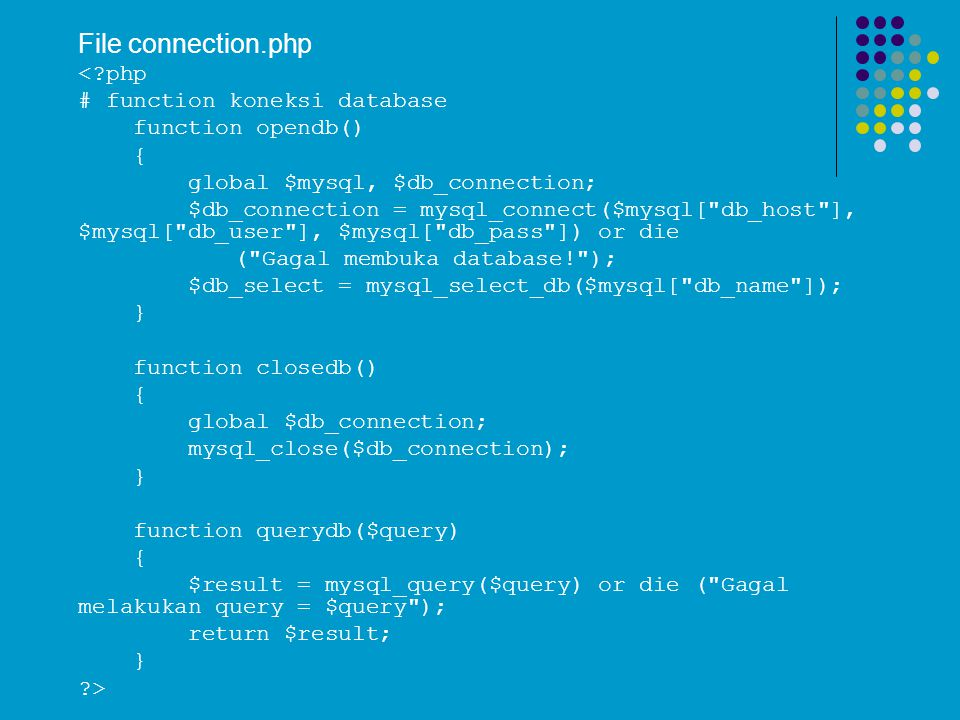 File connection.php < php # function koneksi database