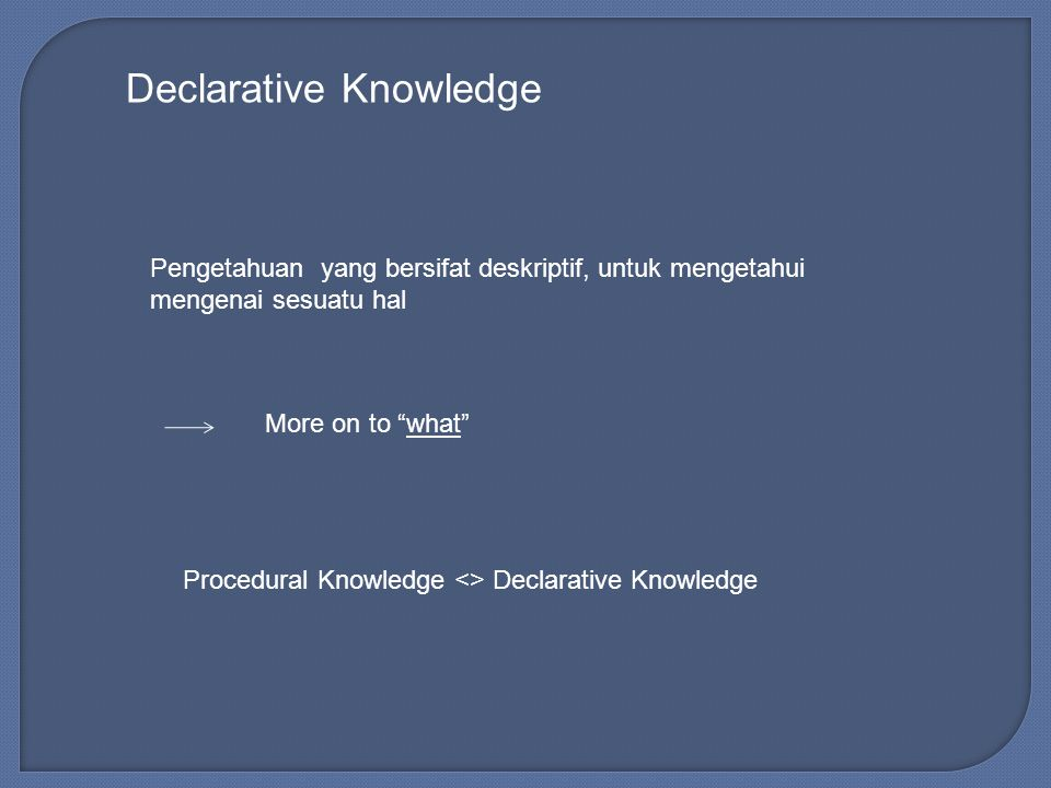 Declarative Knowledge