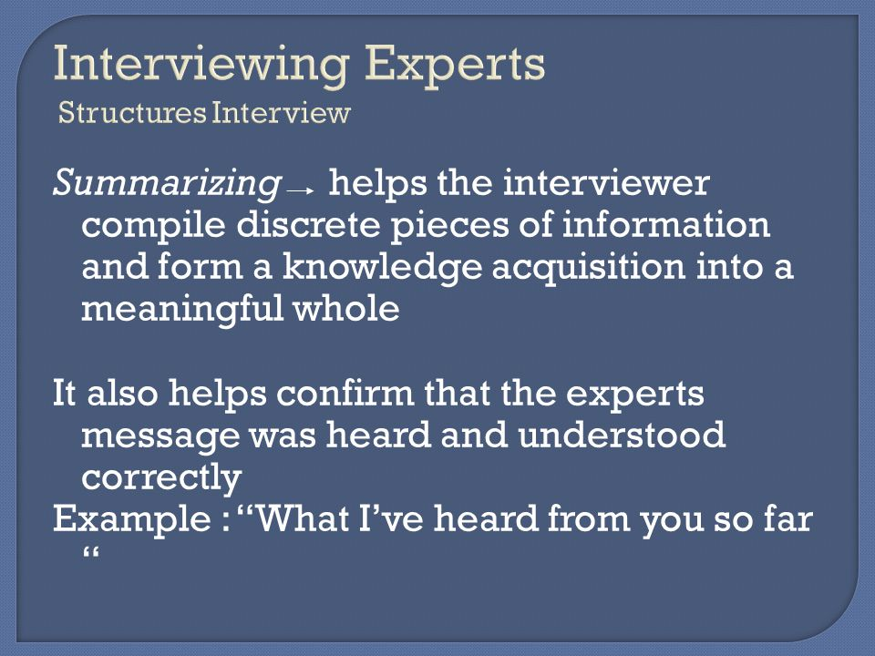 Interviewing Experts Structures Interview