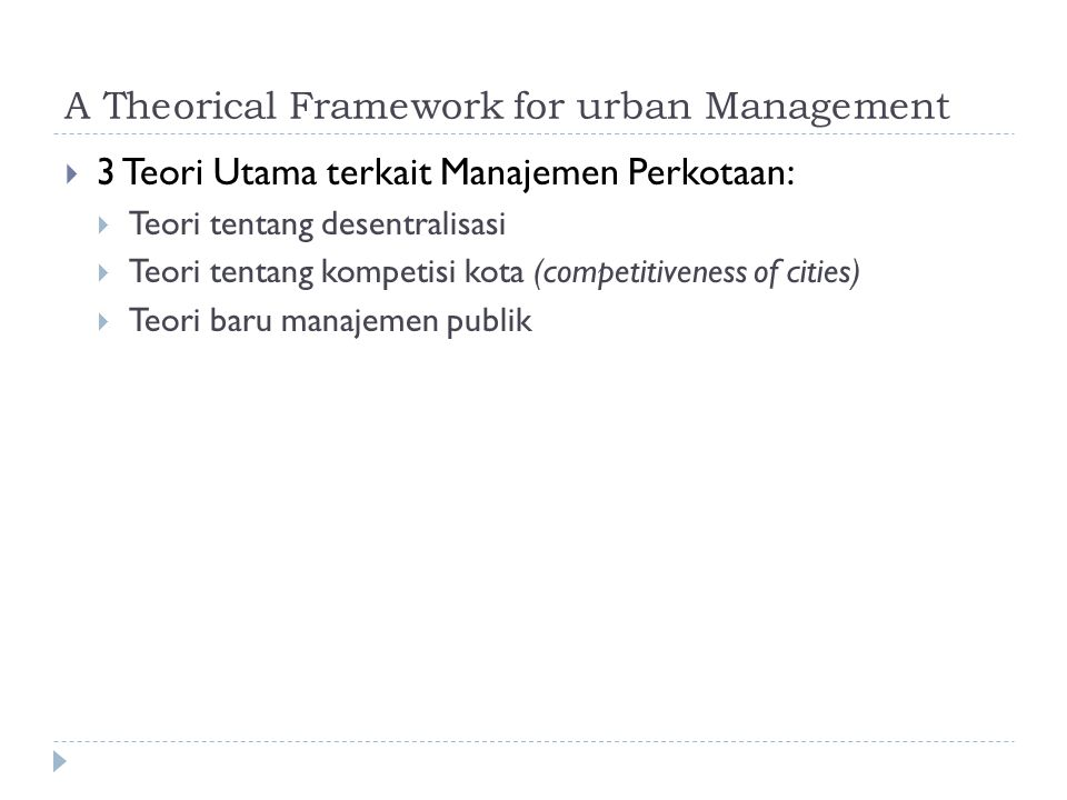 A Theorical Framework for urban Management