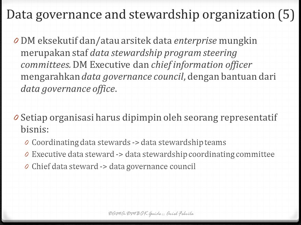 Data governance and stewardship organization (5)