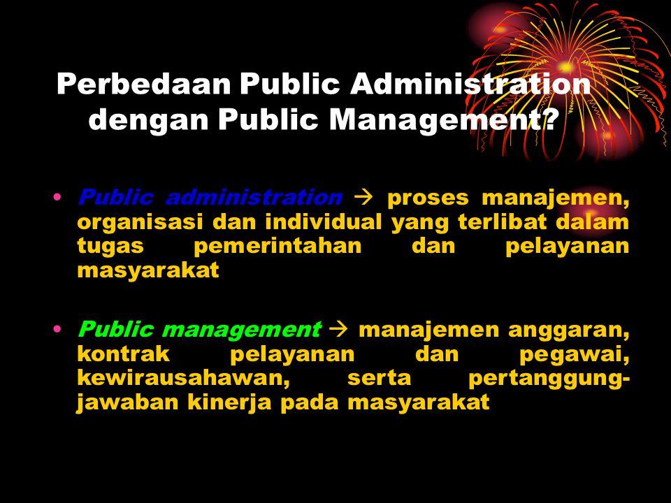 Perbedaan Public Administration dengan Public Management