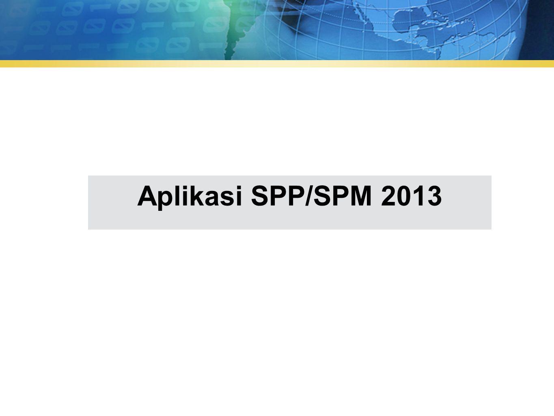 Aplikasi SPP/SPM 2013
