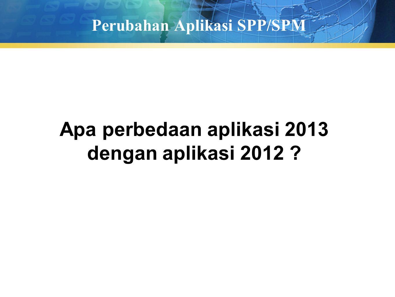 Perubahan Aplikasi SPP/SPM
