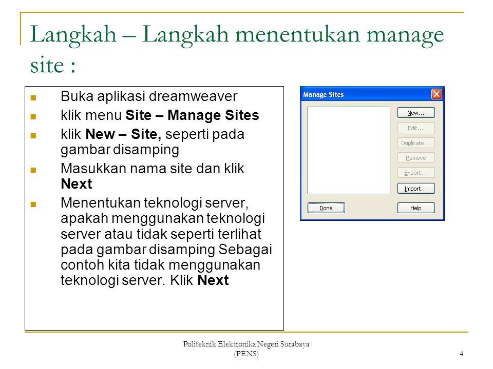 Langkah – Langkah menentukan manage site :