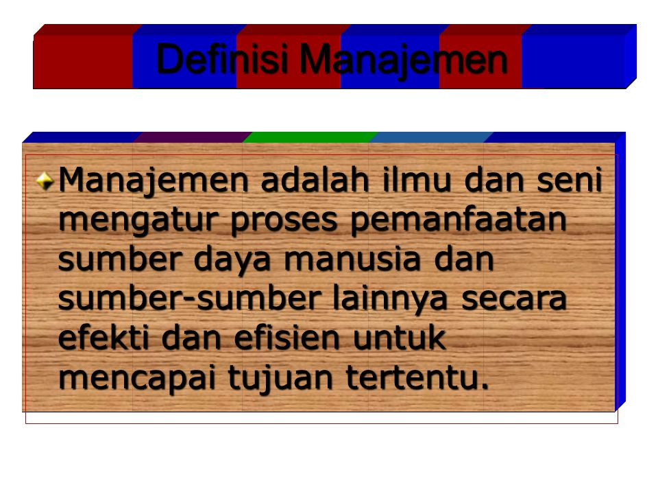 Definisi Manajemen Definisi Manajemen