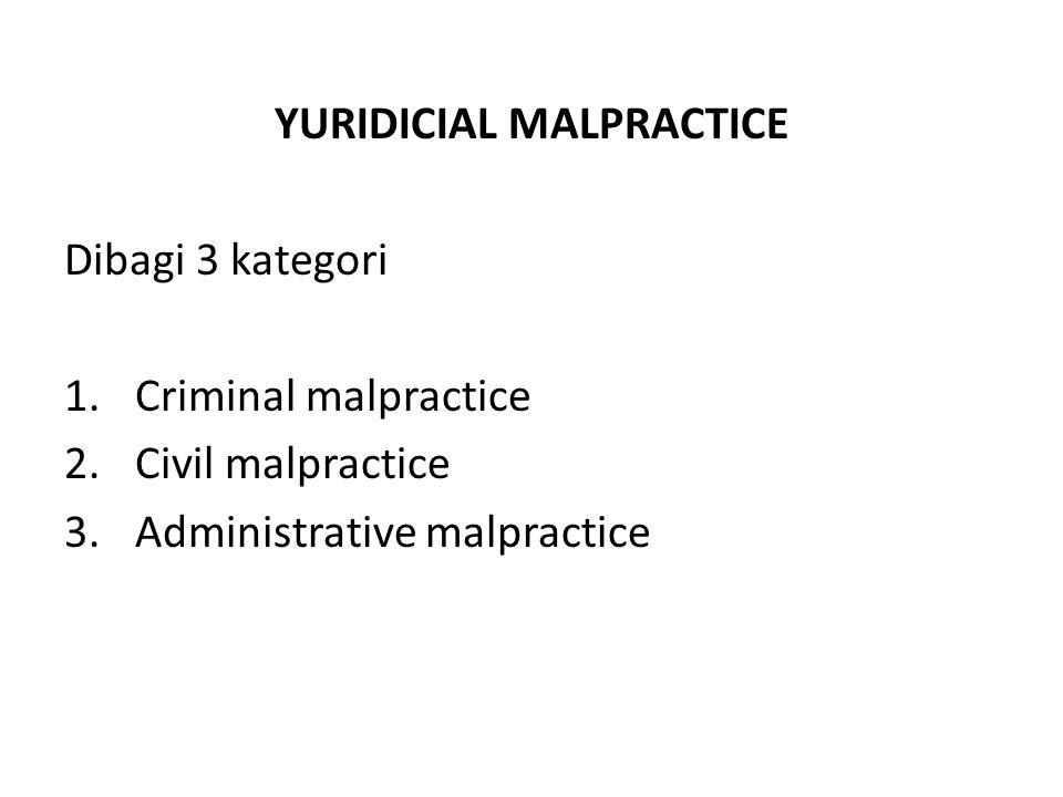 YURIDICIAL MALPRACTICE