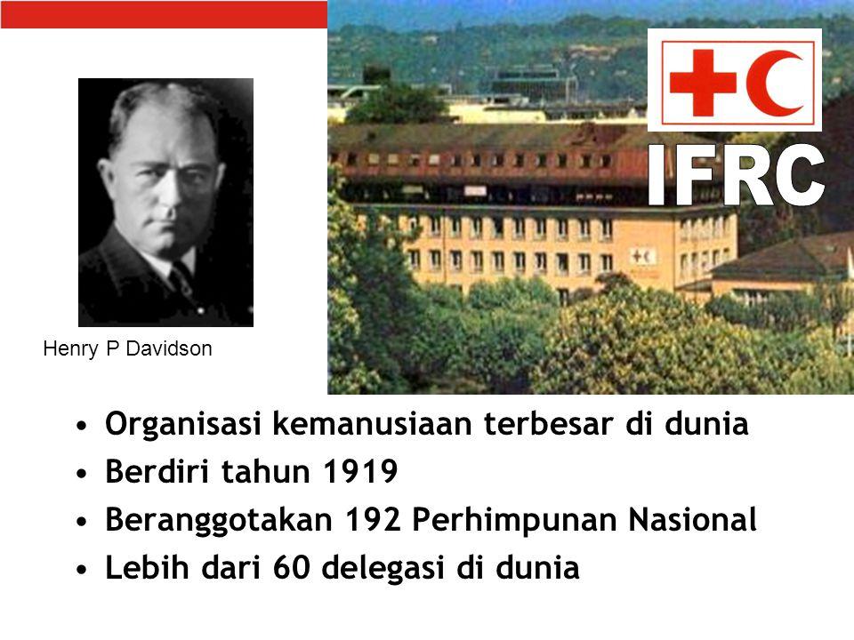 IFRC Organisasi kemanusiaan terbesar di dunia Berdiri tahun 1919