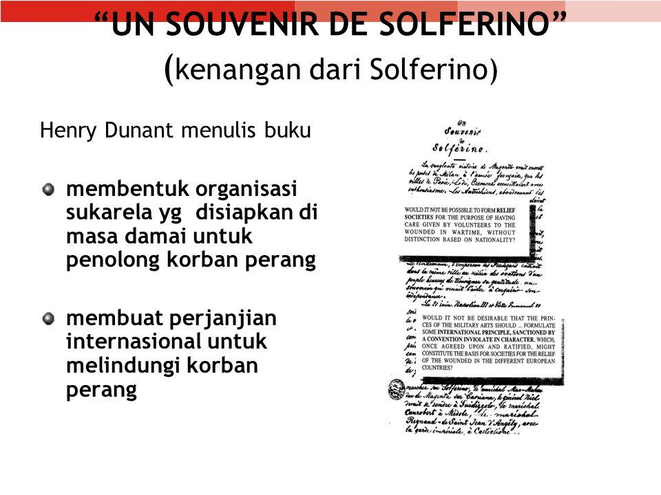 UN SOUVENIR DE SOLFERINO (kenangan dari Solferino)