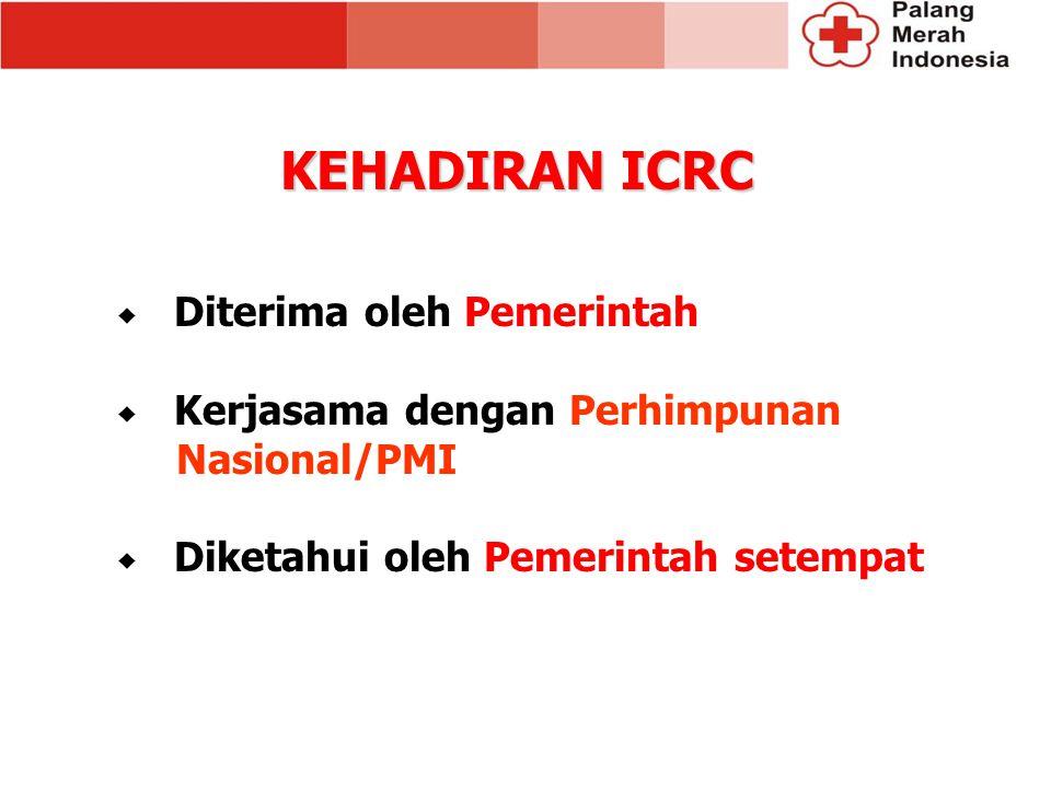 KEHADIRAN ICRC Diterima oleh Pemerintah Kerjasama dengan Perhimpunan