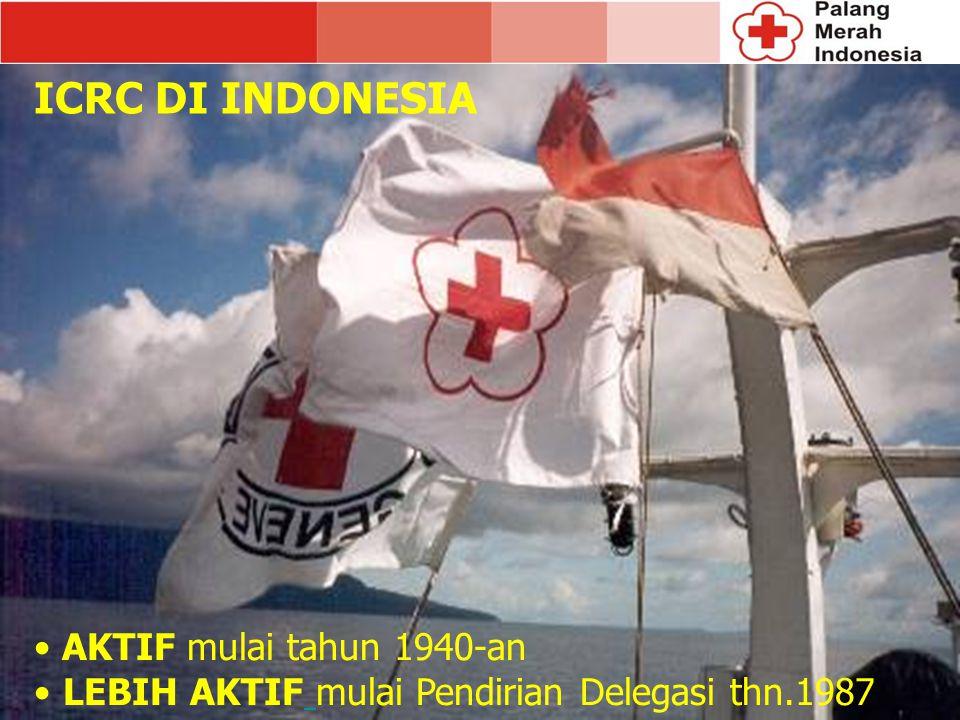 ICRC DI INDONESIA AKTIF mulai tahun 1940-an
