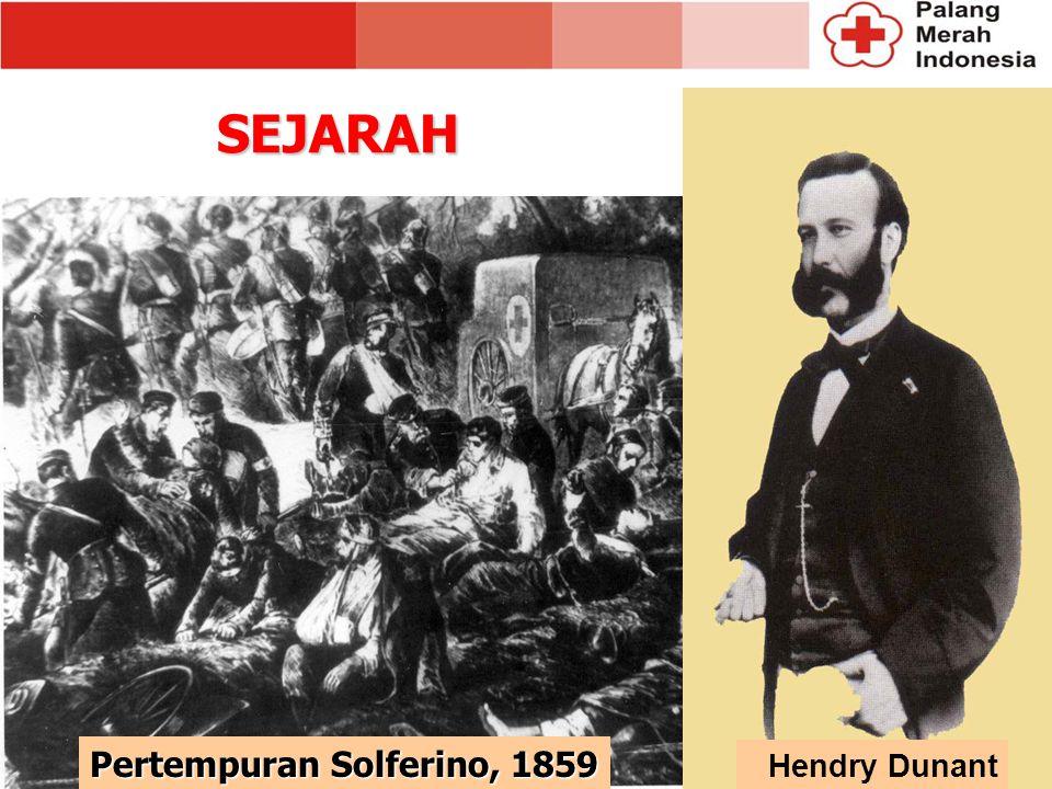 SEJARAH Pertempuran Solferino, 1859 Hendry Dunant